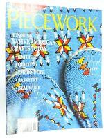 Piecework Magazine Jul/Aug 1998 Native American Knitting Quilting Beadwork