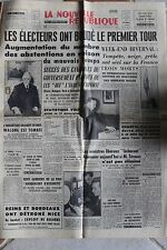 LA NOUVELLE REPUBLIQUE 19 NOV 1962 - ELECTIONS 1ER TOUR WALONG KENNEDY