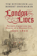 London Lives (Paperback), Hitchcock, Tim, Shoemaker, Robert, 9781...