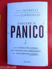 libri mondadori raffaele morelli vincere il panico vittorio caprioglio inconscio