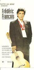 RARE / TICKET BILLET DE CONCERT - FREDERIC FRANCOIS LIVE A TOULOUSE FRANCE 1994