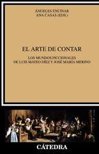 ARTE DE CONTAR, EL.(CRITICA Y ESTUDIOS LITERARIOS). ENVÍO URGENTE (ESPAÑA)