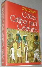 Götter Gräber und Gelehrte / - im Bild,C. W. Ceram,Hardcover mit 310 Abbildungen