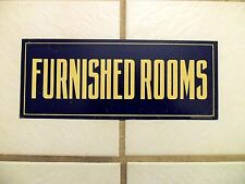 Vintage FURNISHED ROOMS Metal Sign Hotel Motel or Apartment Rooms for Rent Sign
