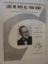 Love Me With All Your Heart Cuando Caliente El Sol 1961 Rigual & Vaughn Eng/Span