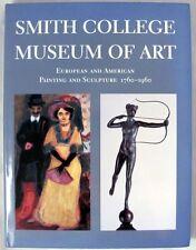 Davis, John and Leshko, Jaroslaw: The Smith College Museum Of Art: European and