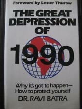 B000J0HQU8 THE GREAT DEPRESSION OF 1990 Why its got to happen-How to protect y