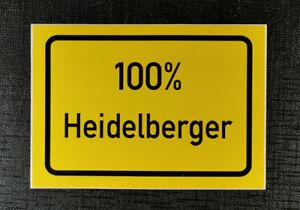 Aufkleber Ortschild 100 % Heidelberger