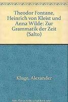 Theodor Fontane, Heinrich De Kleist Et Anna Wilde : Zur Grammatik Der Zeit Sal