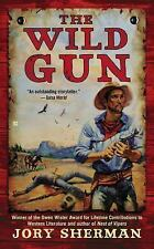 The Wild Gun by Jory Sherman (2014, Paperback)