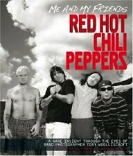 """Me and My Friends - the """"Red Hot Chili Peppers"""" By Tony Woolliscroft"""