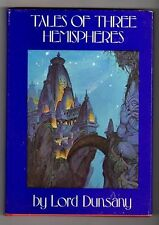 Tales of Three Hemispheres by Lord Dunsany (Signed w/Drawing) Tim Kirk- High Gra