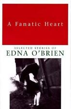 A Fanatic Heart: Selected Stories of Edna O'Brien-ExLibrary
