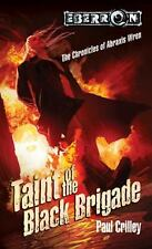 Taint of the Black Brigade: Chronicles of Abraxis Wren, Book 2 Crilley, Paul Ma