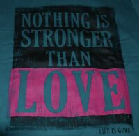 Large NWT Women's Life is Good Nothing Is Stronger Than Love Pullover  Hoodie