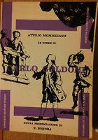 Le opere di Carlo Goldoni - Momigliano - Loescher,1970 - R