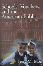 Schools, Vouchers, and the American Public by Moe, Terry M.