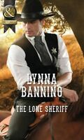 """""""VERY GOOD"""" Lynna Banning, The Lone Sheriff (Mills & Boon Historical), Book"""