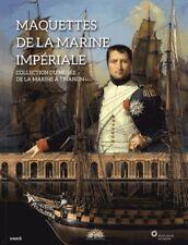Maquettes de la marine Impériale - Collection du musée de la Marine à Trianon