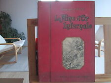 LA MINE D'OR INFERNALE DE GEORGES PRICE 1920 TBE ILLUSTRATIONS ROBIDA