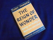 TONY TANNER: THE REIGN OF WONDER~NAIVETY AND REALITY IN AMERICAN LITERATURE~1965