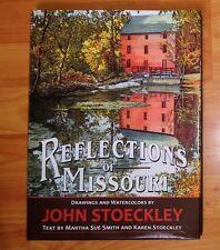 Reflections of Missouri - Martha Sue Smith & Karen Stoeckley *1st Ed/1st Print*