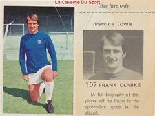 107 FRANK CLARKE # ENGLAND IPSWICH TOWN STICKER WONDERFUL WORLD OF SOCCER 1972
