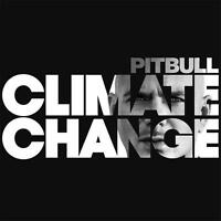 PITBULL Climate Change CD BRAND NEW