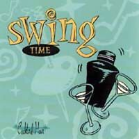 NEW Cocktail Hour: Swing Time (Audio CD)