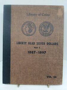 Library Of Coins 1887-1897 Liberty Head Silver Dollar folder/ holder book Vol 24