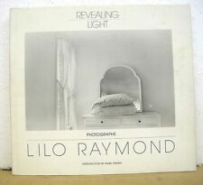 Revealing Light Photographs by Lilo Raymond 1989 HB/DJ First Edition