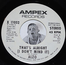 "ALZO 45~That's Alright (I Don't Mind)~Ampex PROMO 7"" Mono / Stereo CLEAN Vinyl"