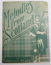 "Sheet Music "" Melodies Of Scotland "" Copyright 1910"