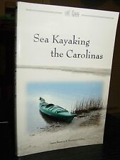 Sea Kayaking the Carolinas, 70 Trips, Ocracoke, Georgetown Cape Fear Outer Banks