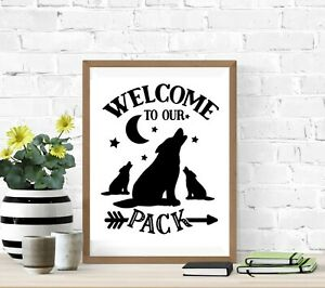Welcome to our Wolf Pack - Cute Family Vinyl Sticker Wall A4 Home Gift Suitcase