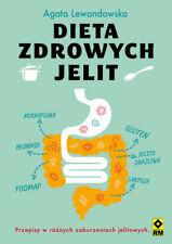 Dieta zdrowych jelit - Lewandowska Agata
