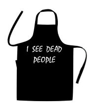 I SEE DEAD PEOPLE / 6th Sense / NOVELTY cooks / Chefs Apron / BIRTHDAY / HOLIDAY