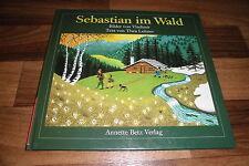 Thea Leitner+Vladimir -- SEBASTIAN im WALD // Bilderbuch von Betz 1. Aufl. 1989
