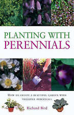 """AS NEW"" Planting with Perennials: How to Create a Beautiful Garden with Versati"