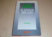 MARIO POMILIO IL NATALE DEL 1833 NARRATIVA RUSCONI 1983 COPERTINA RIGIDA!ROMANZO