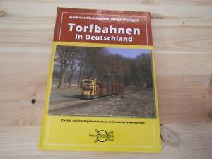 Torfbahnen in Deutschland 2. Auflage neu bebildert Feldbahn Drehscheibe Deutgen