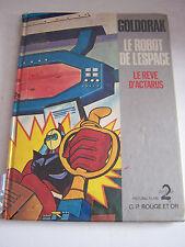 JEUNESSE BD GOLDORAK LE ROBOT DE L' ESPACE  .  BON ETAT . PETIT PRIX .