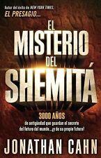 El misterio del Shemit: 3000 aos de antigedad que guardan el secreto del futuro