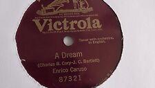 Enrico Caruso - 78rpm single 10-inch – Victorola #83721 A Dream