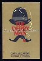 INSCRIBED Gary McCarthy THE DERBY MAN Western DARBY BUCKINGHAM First Edition