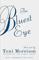 The Bluest Eye: By Morrison, Toni