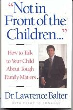"""""""Not in Front of the Children..."""": How to Talk to"""