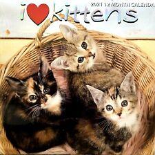 I LOVE KITTENS 2021 Wall Calendar - Baby Cat Animal  - Great Art Decor SALE