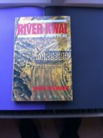 To the River Kwai Japanese POW British Forces War Engineering WW2