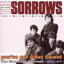 The Sorrows-you 've Got What I Want-The Essential Sorrows 1965-67 CD NUOVO